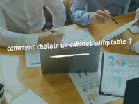 Opter pour un cabinet de comptabilité transparent et fiable